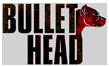 Bullet Head / War Story